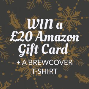 Win a £20 Amazon gift card and a Brewcover t-shirt in our Christmas competition.